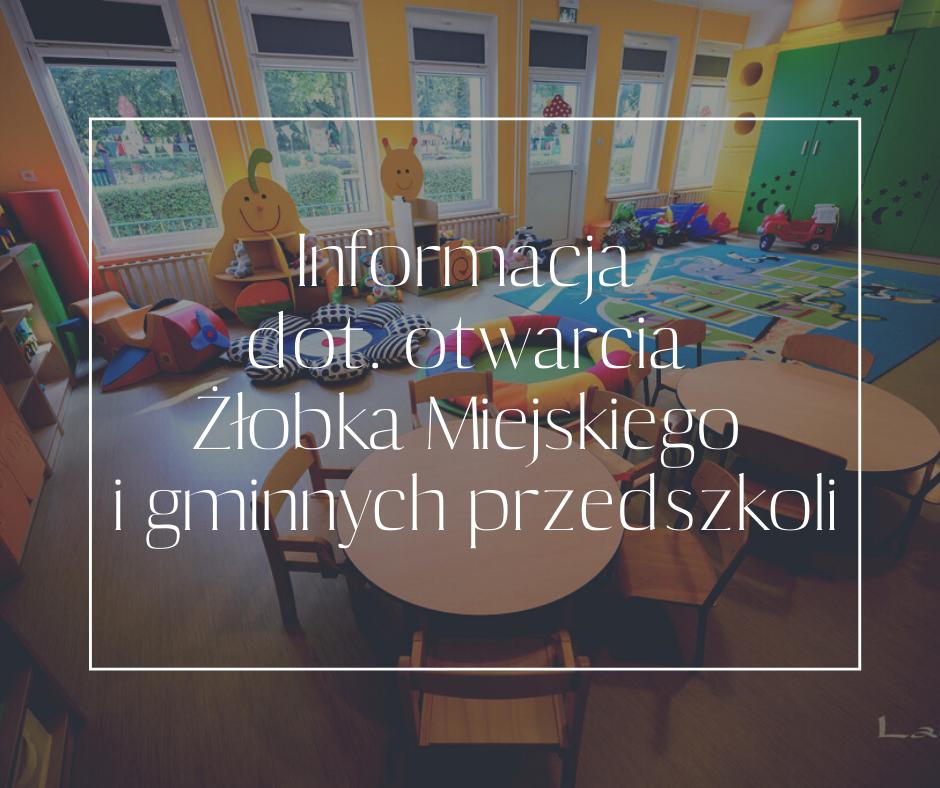 Informacja dot. otwarcia Żłobka Miejskiego i gminnych przedszkoli.png