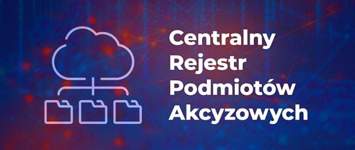 Centralny Rejestr Podmiotów Akcyzowych.jpeg